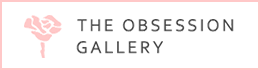 THE OBSESSION GALLERY